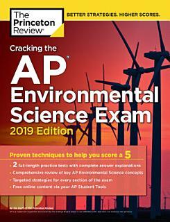 Cracking the AP Environmental Science Exam  2019 Edition Book