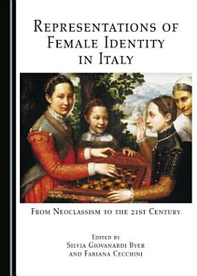 Representations of Female Identity in Italy PDF
