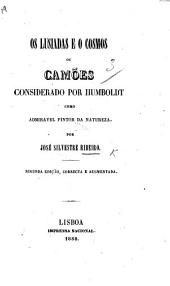 Os Lusiadas e o Cosmos, ou Camões considerado por Humboldt como admiravel pintor da natureza ... Segunda edição ... augmentada