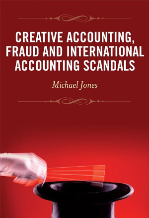 Creative Accounting  Fraud and International Accounting Scandals PDF