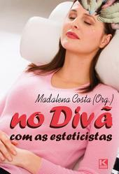 No divã com as esteticistas