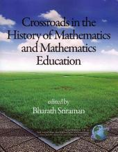 Crossroads in the History of Mathematics and Mathematics Education