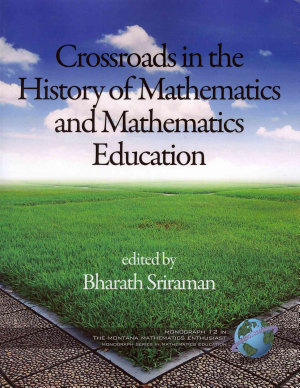 Crossroads in the History of Mathematics and Mathematics Education PDF