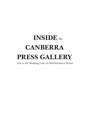 Inside the Canberra Press Gallery
