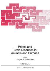 Prions and Brain Diseases in Animals and Humans