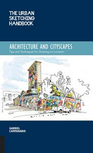 The Urban Sketching Handbook  Architecture and Cityscapes PDF
