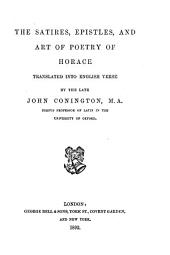 The Satires, Epistles, and Art of Poetry of Horace
