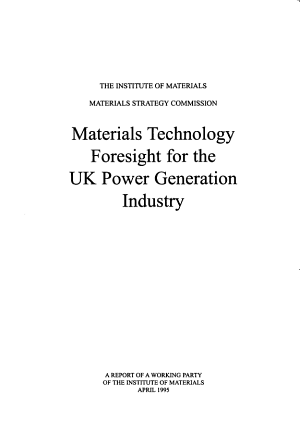 Materials Technology Foresight for the UK Power Generation Industry