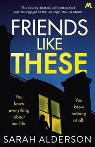 Friends Like These Book