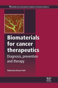 Biomaterials for Cancer Therapeutics
