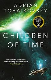 Children of Time:Winner of the 2016 Arthur C. Clarke Award