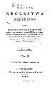 Dzieje Królestwa Polskiego: Tom 2