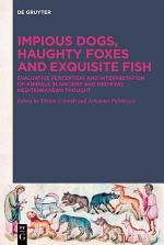 Impious Dogs, Haughty Foxes and Exquisite Fish