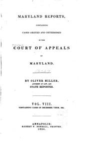 Maryland Reports: Cases Adjudged in the Court of Appeals of Maryland, Volume 8