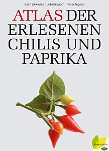 Atlas der erlesenen Chilis und Paprika PDF