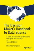 The Decision Maker s Handbook to Data Science PDF