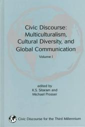 Civic Discourse: Multiculturalism, Cultural Diversity, and Global Communication