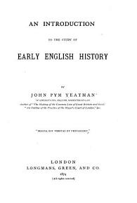 An Introduction to the Study of Early English History PDF