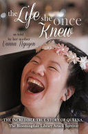 The Life She Once Knew  The Incredible True Story of Queena  the Bloomingdale Library Attack Survivor