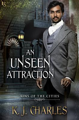 An Unseen Attraction