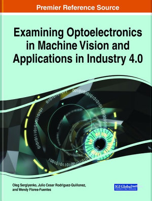 Examining Optoelectronics in Machine Vision and Applications in Industry 4 0 PDF
