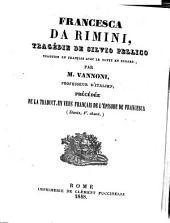 Francesca da Rimini, tragedie traduite en francais avec le texte en regard, par Vanoni, precedee de la traduct. en vers francais de l'episode de francesca (Dante, V. chant.)
