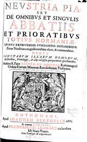 Neustria pia, seu de omnibus et singulis abbatiis et prioratibus totius Normaniae
