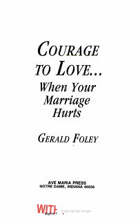 Courage to Love    When Your Marriage Hurts