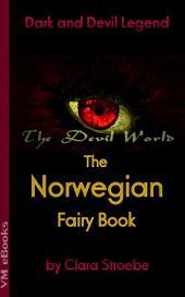 The Norwegian Fairy Book: The Devil World