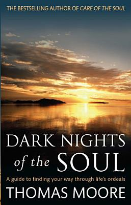 Dark Nights Of The Soul PDF