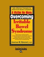 A Victim No More  Overcoming Irritable Bowel Syndrome PDF