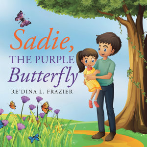 Sadie  the Purple Butterfly PDF