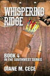 Whispering Ridge: Book 4 in the Southwest Series