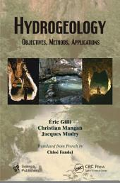Hydrogeology: Objectives, Methods, Applications