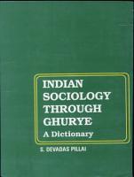 Indian Sociology Through Ghurye  a Dictionary PDF