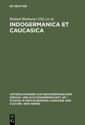 Indogermanica Et Caucasica PDF