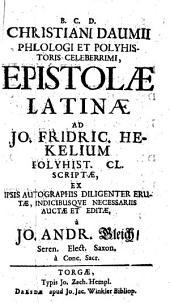 Epistolae Latinae Ad Jo. Fridric. Hekelium Polyhist. Cl. Scriptae