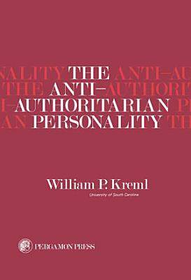 The Anti Authoritarian Personality