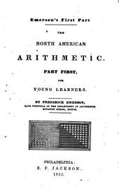 The North American arithmetic: part first and part second, Part 1