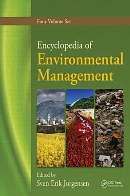 Encyclopedia of Environmental Management  Four Volume Set PDF