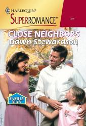 Close Neighbors
