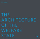 The Architecture of the Welfare State  Cf Moller PDF