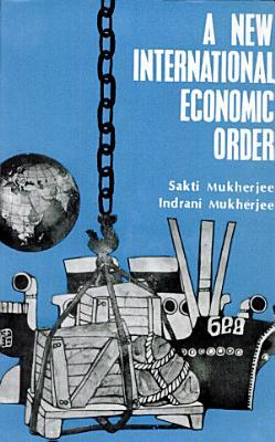 A New International Economic Order PDF