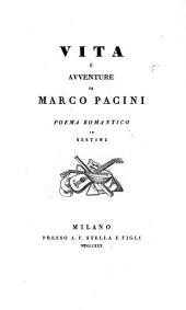 Vita e avventure di Marco Pacini. Poema romantico