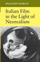 Italian Film in the Light of Neorealism PDF