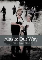Alaska Our Way Book PDF