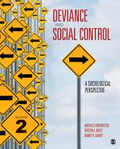 Deviance and Social Control: A Sociological Perspective, Edition 2