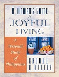 A Woman S Guide To Joyful Living Book PDF