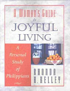 A Woman's Guide to Joyful Living Book