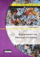 Biografiearbeit bei Menschen mit Demenz PDF